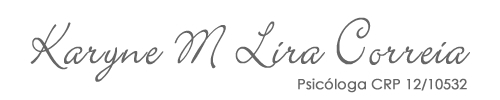 Karyne M Lira Correia – Psicóloga CRP-12/10532